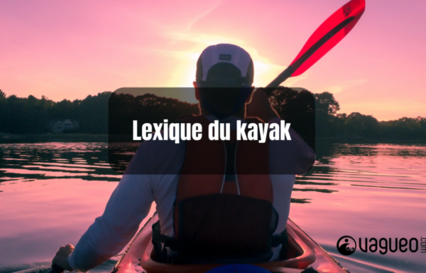 Lexique du kayak (2)