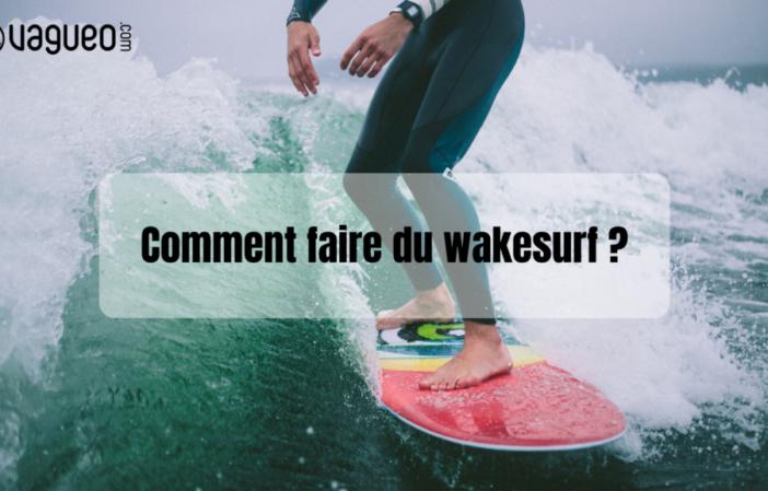 Vagueo – Wakesurf